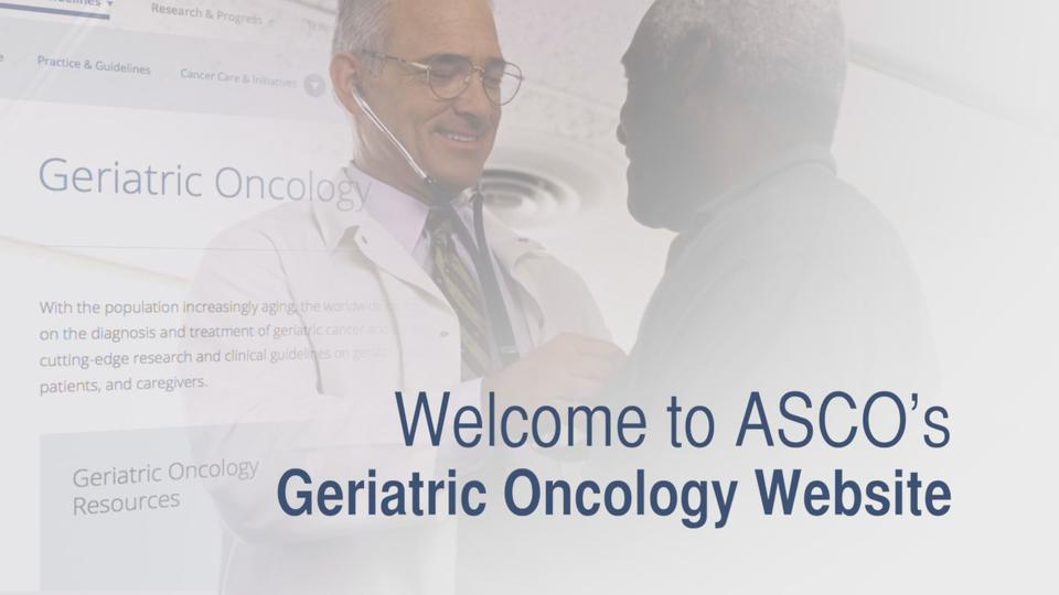 Geriatric Oncology Resources   ASCO